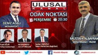 Başyazarımız Mustafa Albayrak Perşembe akşamı saat 20:30'da Ulusal Kanal'da