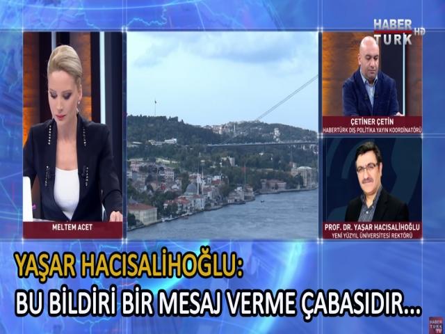 Yeni Yüzyıl Üniversitesi rektörü Yaşar Hacısalihoğlu'ndan Generallerin bildirisine sert tepki